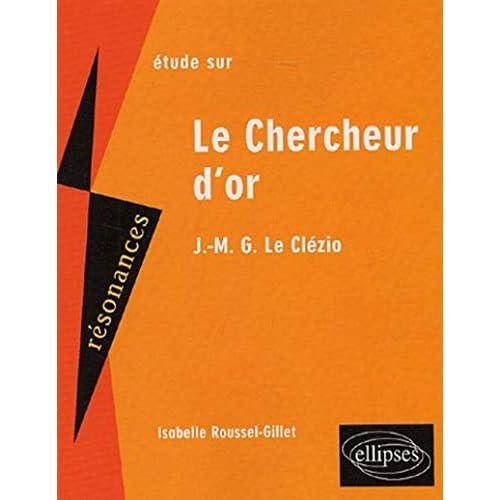 Etude sur Le Chercheur d'or de Le Clézio