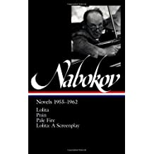 Vladimir Nabokov: Novels 1955-1962: Lolita / Pnin / Pale Fire (Library of America)