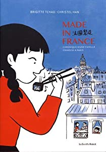 Made in France : 68-78, chronique d'une famille chinoise à Paris Edition simple One-shot