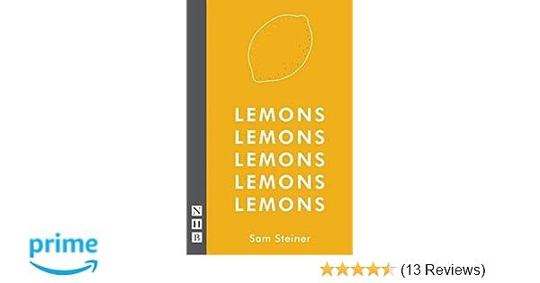 Lemons Lemons Lemons Lemons Lemons (NHB Modern Plays): Amazon co uk
