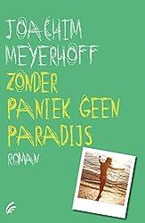 Zonder paniek geen paradijs (Dutch Edition)
