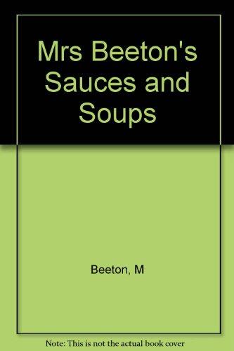 Mrs Beeton's Sauces And Soups par Mrs. Beeton