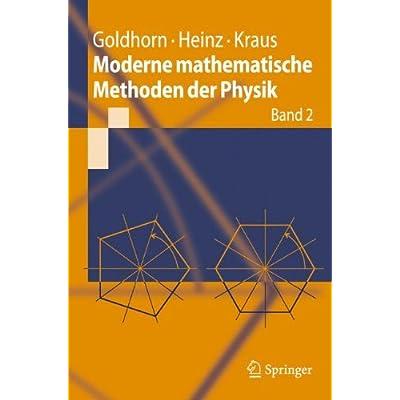 Moderne mathematische Methoden der Physik: Band 1 (Springer-Lehrbuch) (German Edition)