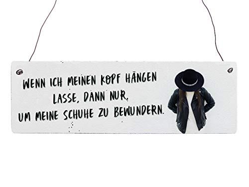 Interluxe Holzschild Vintage Wenn Ich Meinen Kopf HÄNGEN Lasse Motivation Schuhe Coole Sprüche