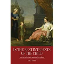 In the Best Interests of the Child: Loss and Suffering in Adoption Proceedings