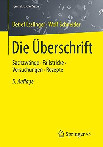 chzwänge - Fallstricke - Versuchungen - Rezepte (Journalistische Praxis) (Rezept Für Die Versuchung)