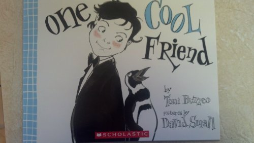 One Cool Friend by Toni Buzzeo (2012-08-01)