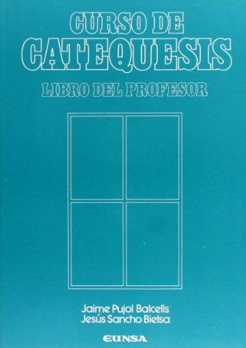 Curso de Catequesis: libro del profesor