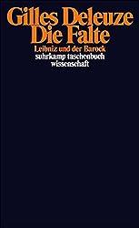 Die Falte: Leibniz und der Barock (suhrkamp taschenbuch wissenschaft)