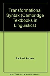 Transformational Syntax (Cambridge Textbooks in Linguistics) by Andrew Radford (1981-11-12)