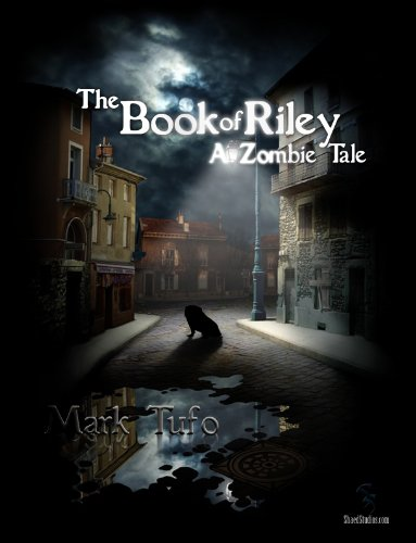 free kindle book The Book Of Riley A Zombie Tale