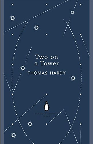 Two on a Tower (The Penguin English Library) por Thomas Hardy