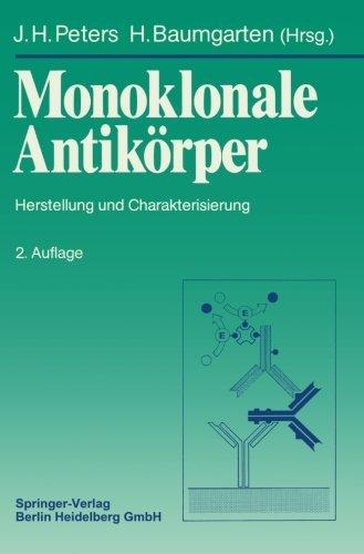 Monoklonale Antik????rper: Herstellung und Charakterisierung (German Edition) (1990-05-18)