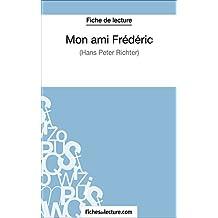 Mon ami Frédéric de Hans Peter Richter (Fiche de lecture): Analyse complète de l'oeuvre