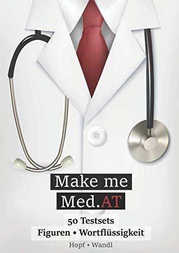 Make Me Med.AT: Das große Buch zur Vorbereitung auf den Aufnahmetest für Medizin MedAT – Figuren...