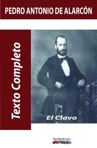 El clavo por Pedro Antonio  de Alarcón