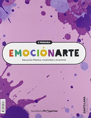 EMOCIONARTE EDUCACION PLASTICA, CREATIVIDAD Y EMOCIONES 5 PRIMARIA