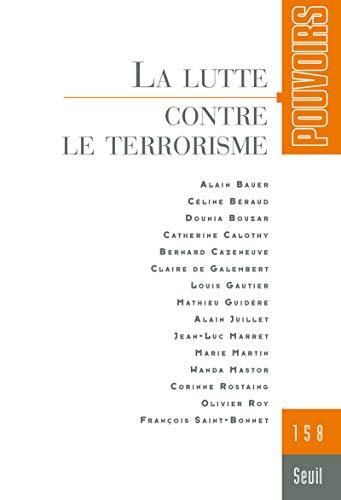 Pouvoirs numéro 158 - La lutte contre le terrorisme