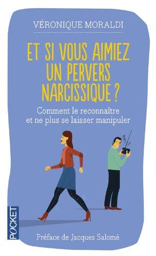 Et si vous aimiez un pervers narcissique ?