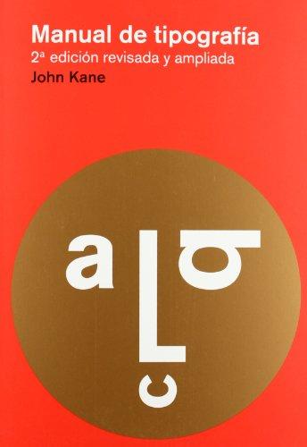 Manual de tipografía: Nueva edición por John Kane