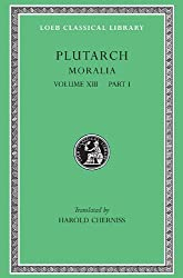 Plutarch: Moralia, Volume XIII, Part 1. Platonic Essays (Loeb Classical Library No. 427) by Plutarch (1976-01-01)