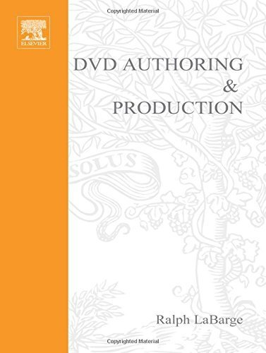 DVD Authoring and Production by Ralph LaBarge (2001-08-01)