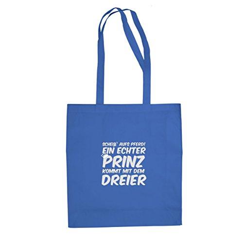 Ein echter Prinz kommt mit dem Dreier - Stofftasche / Beutel Blau