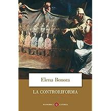 La Controriforma (Italian Edition)