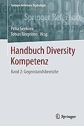 Handbuch Diversity Kompetenz: Band 2: Gegenstandsbereiche (Springer Reference Psychologie)