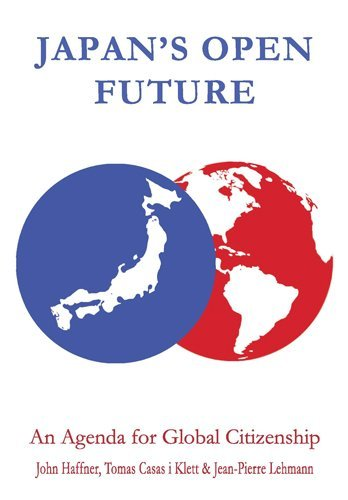Japan's Open Future: An Agenda for Global Citizenship (Anthem Asia-Pacific Series) by John Haffner (2009-03-01)