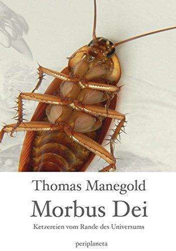 Morbus Dei: Ketzereien vom Rande des Universums
