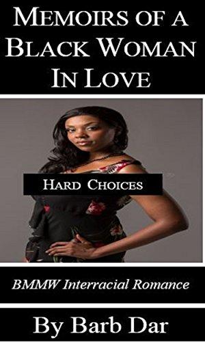 Memoirs of a Black Woman In Love: BWWM Interracial Romance (English Edition)
