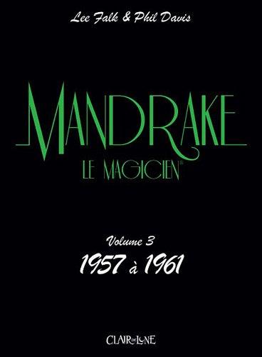 Mandrake, Tome 3 : 1957 à 1961