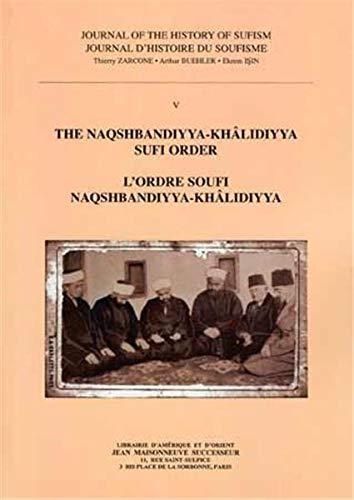 Journal Histoire du Soufisme 5 - Naqshbandiyya-Khalidiyya Sufi Order