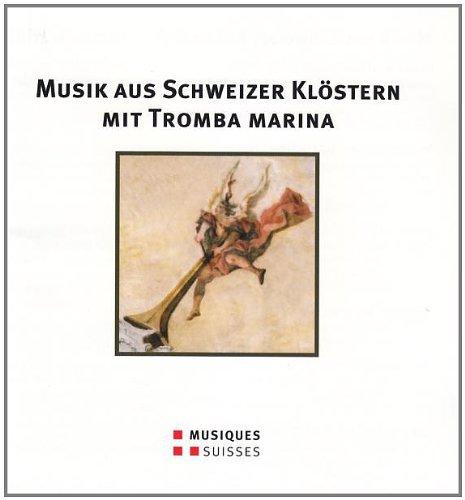 Musik Aus Schweizer Kloestern Mit tromba