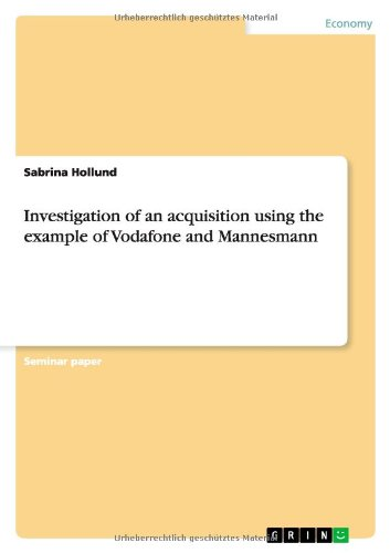 investigation-of-an-acquisition-using-the-example-of-vodafone-and-mannesmann