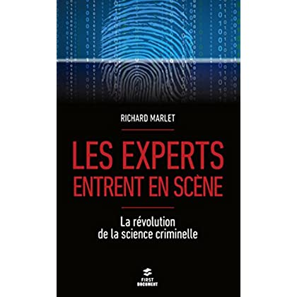 Les experts entrent en scène (Documents)