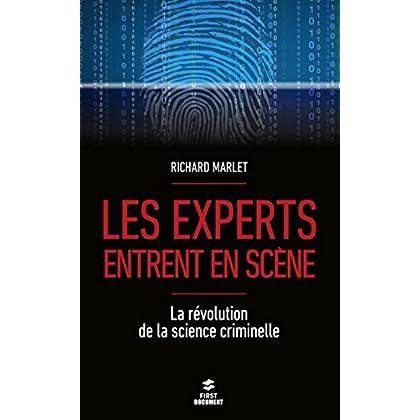 Les experts entrent en scène (Documents)