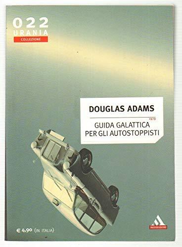 Guida galattica per gli autostoppisti - Urania Collezione n 22