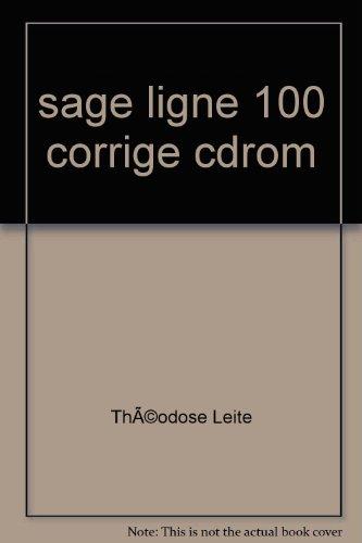 Sage ligne 100 : Gestion commerciale, Comptabilité, Paye, Activités commerciales et comptables par Théodose Leite