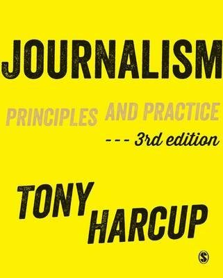 [ { Journalism: Principles and Practice } ] BY ( Author ) May-2015 [ Hardcover ]