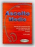 Ascolto: Ascolto Medio - Libro (Italian Edition) by Telis Marin (2001-10-15)