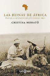 Las reinas de África: Viajeras y exploradoras por el continente negro