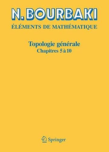 Topologie Générale, chapitres 5 à 10