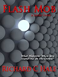 Flash Mob: A Short Story (English Edition)