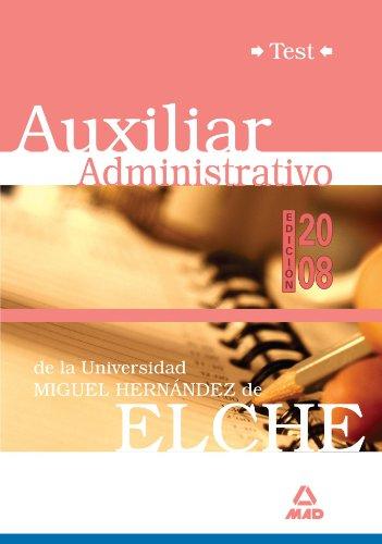 Auxiliares Administrativos De La Universidad Miguel Hernández. Test