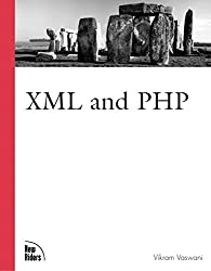 [(XML and PHP)] [By (author) Vikram Vaswani] published on (June, 2002)