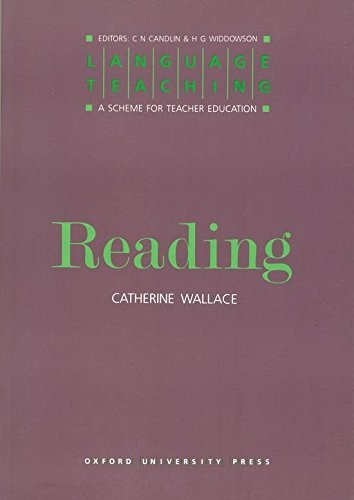 Reading (Language Teaching: A Scheme for Teacher Education) by Catherine Wallace (1993-01-01)