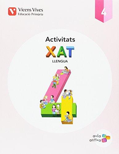 XAT 4 ACTIVITATS (AULA ACTIVA): 000001 - 9788468229829