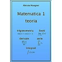 Matematica 1 teoria: trigonometria, limiti, derivate, serie, integrali